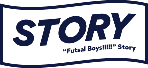 "STORY ""Futsal Boys!!!!!"" Story"
